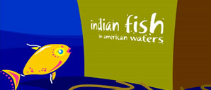Indian Fish In American Waters